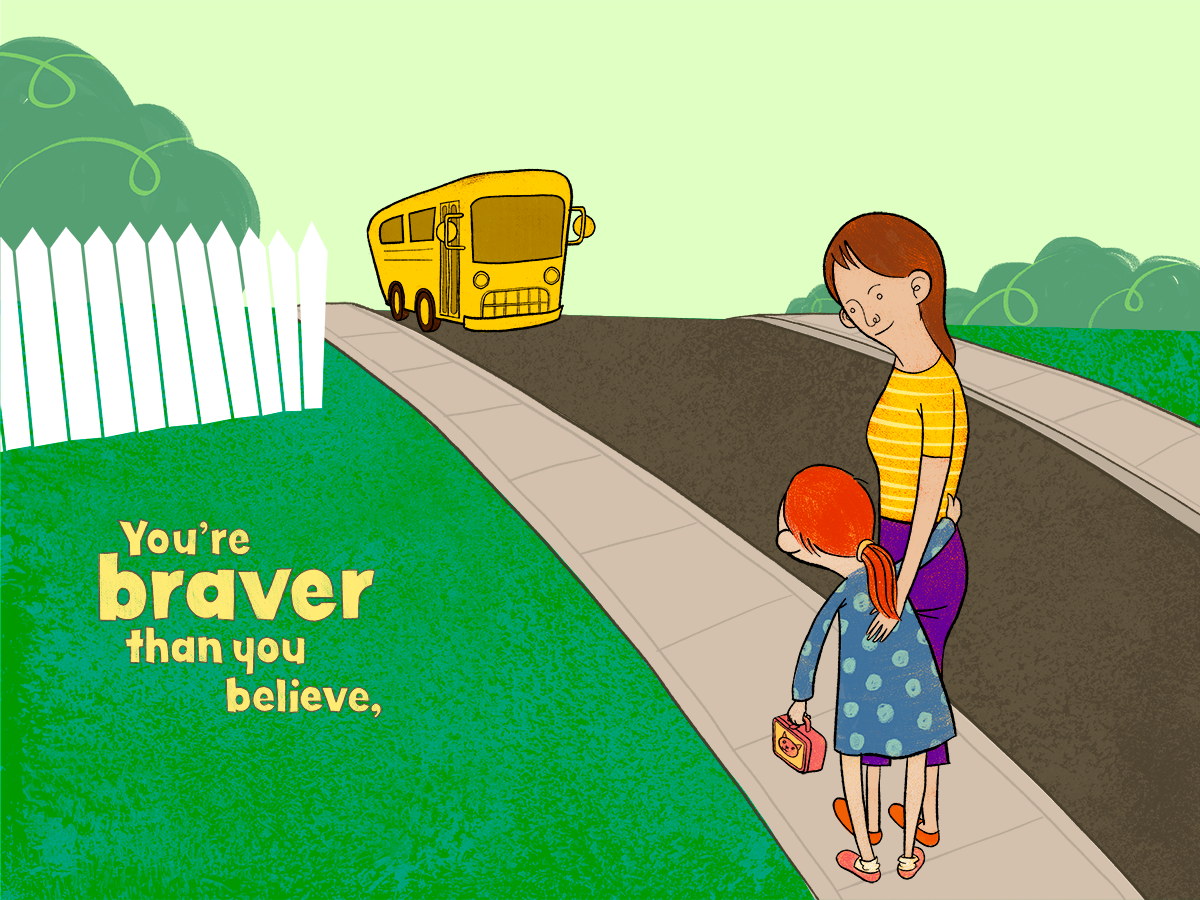 "This is the first of a series of illustrations based upon a quote from Christopher Robin. ""You are braver than you believe, stronger than you seem, and smarter than you think."""